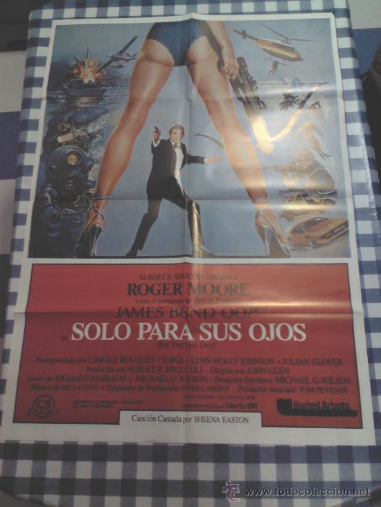 CARTEL SOLO PARA SUS OJOS ( 1981) JAMES BOND ROGER MOORE (Cine - Posters y Carteles - Acción)