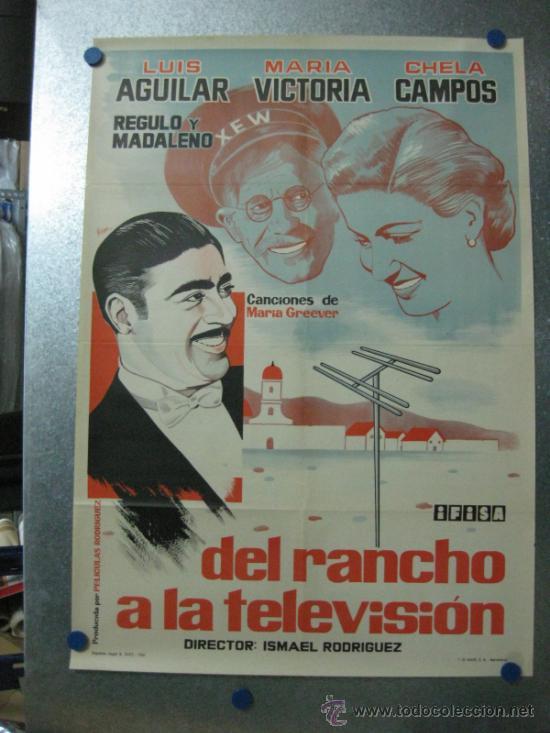 DEL RANCHO A LA TELEVISION - LUIS AGUILAR, MARIA VICTORIA, CHELA CAMPOS - AÑO 1961 (Cine - Posters y Carteles - Comedia)