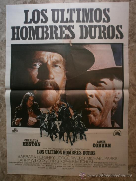 LOS ULTIMOS HOMBRES DUROS. CHARLTON HESTON, JAMES COBURN. AÑO 1976. (Cine - Posters y Carteles - Westerns)