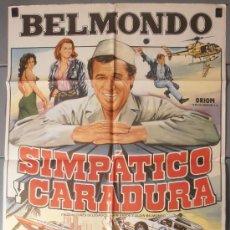 Cine: SIMPATICO Y CARADURA,BELMONDO CARTEL DE CINE ORIGINAL 70X100 APROX (7216). Lote 35522313