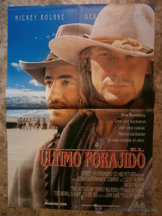 EL ULTIMO FORAJIDO. MICKEY ROURKE, DERMOT MULRONEY. AÑO 1994. (Cine - Posters y Carteles - Westerns)