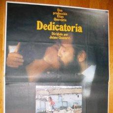Cine: POSTER ORIGINAL ESPAÑOL - DEDICATORIA - JAIME CHAVARRI - AMPARO MUÑOZ. Lote 35570497