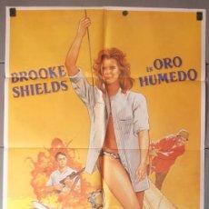 Cine: ORO HUMEDO,BROOKE SHIELDS CARTEL DE CINE ORIGINAL 70X100 APROX (7493). Lote 35621691