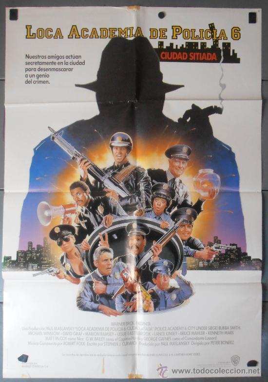 LOCA ACADEMIA DE POLICIA 6, CARTEL DE CINE ORIGINAL 70X100 APROX (7676) (Cine - Posters y Carteles - Comedia)