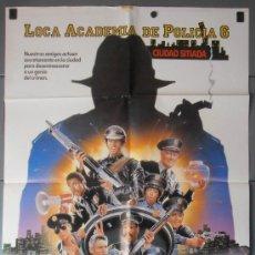 Cine: LOCA ACADEMIA DE POLICIA 6, CARTEL DE CINE ORIGINAL 70X100 APROX (7676). Lote 35637408
