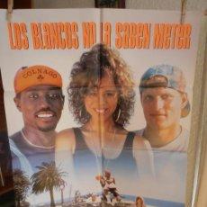 Cine: LOS BLANCOS NO LA SABEN METER, CARTEL DE CINE ORIGINAL 70X100 APROX (1026). Lote 35735242