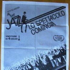 Cine: POSTER ORIGINAL ITALIANO - EMPIEZA EL ESPECTÁCULO - ALL THAT JAZZ - BOB FOSSE - ROY SCHEIDER. Lote 35765318