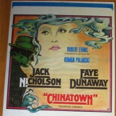 Cine: POSTER ORIGINAL ESPAÑOL - CHINATOWN - ROMAN POLANSKI - JACK NICHOLSON - FAYE DUNAWAY - JOHN HUSTON . Lote 36828727