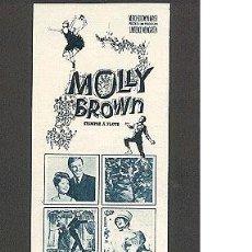 Cine: ANUNCIO PELÍCULA: MOLLY BROWN (1964) - ¡ NADA LOGRÓ HUNDIRLA,NI LA MISERIA, NI EL DESDEN, NI .... Lote 11861597