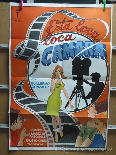 ESTA LOCA LOCA CAMARA (Cine - Posters y Carteles - Comedia)