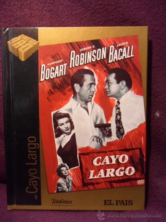 CAYO LARGO. LIBRO-DVD DE LA PELICULA DE HUMPHREY BOGART, EDWARD G. ROBINSON Y LAUREN BACALL. CINE DE (Cine - Posters y Carteles - Suspense)