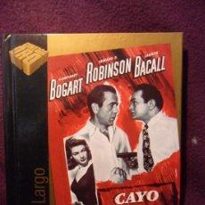 Cine: CAYO LARGO. LIBRO-DVD DE LA PELICULA DE HUMPHREY BOGART, EDWARD G. ROBINSON Y LAUREN BACALL. CINE DE. Lote 36487059