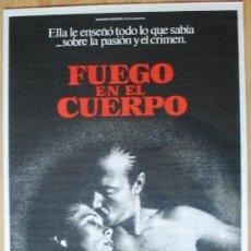 Cine: POSTER ORIGINAL ESPAÑOL - FUEGO EN EL CUERPO - WILLIAM HURT, KATHLEEN TURNER, LAWRENCE KASDAN. Lote 36531076