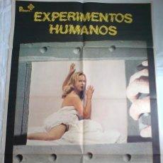 Cine: PÓSTER ORIGINAL EXPERIMENTOS HUMANOS . Lote 36560360