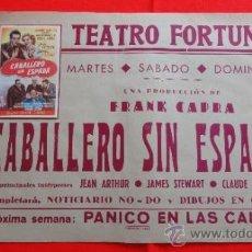 Cine: CABALLERO SIN ESPADA, JEAN ARTHUR JAMES STEWART, CARTELITO LOCAL 1951 (45X32), TEATRO FORTUNY REUS. Lote 36561445