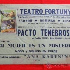 Cine: PACTO TENEBROSO, CLAUDETTE COLBERT, CARTELITO LOCAL 1951 (45X32), TEATRO FORTUNY REUS. Lote 36577806