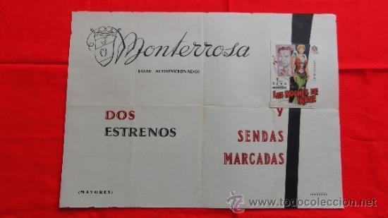 LAS NOCHES DE IRENE, SENDAS MARCADAS, CARTELITO LOCAL AÑOS 40/50 (45X32), CINE MONTERROSA REUS (Cine - Posters y Carteles - Musicales)