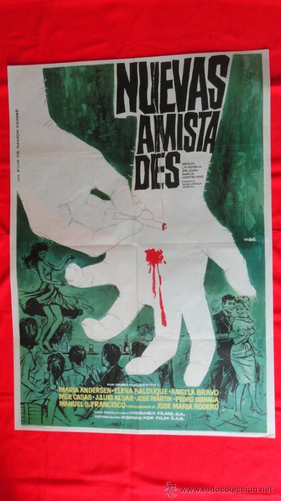 NUEVAS AMISTADES, POSTER ORIGINAL 70X100, 1963, MARIA ANDERSEN ELENA BALDUQUE (Cine - Posters y Carteles - Acción)