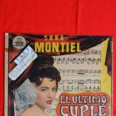 Cine: EL ULTIMO CUPLE, SARA MONTIEL, RARO CARTELITO ORIGINAL DE 46 X 33 CM, AÑO 1957 CINE MONTERROSA REUS. Lote 36647126