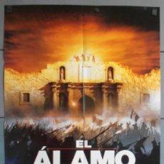 Cinéma: EL ALAMO (LA LEYENDA), CARTEL DE CINE ORIGINAL 70X100 APROX (9378). Lote 36662099