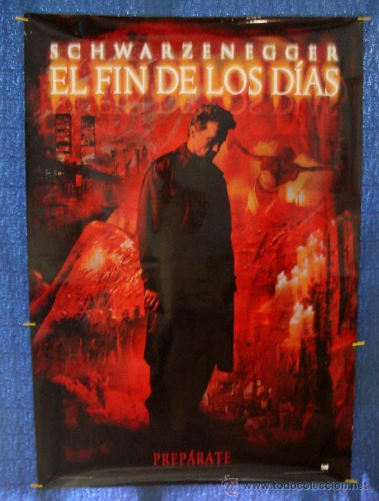 POSTER ORIGINAL ARNOLD SCHWARZENEG DE LA PELICULA EL FIN DE LOS DIAS AÑO 1999, 700MM X 1000MM APROX. (Cine - Posters y Carteles - Acción)