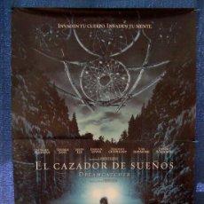Cine: POSTER ORIGINAL DE LA PELICULA EL CAZADOR DE SUEÑOS, AÑO 2003, 700MM X 1000MM APROX.. Lote 36917947