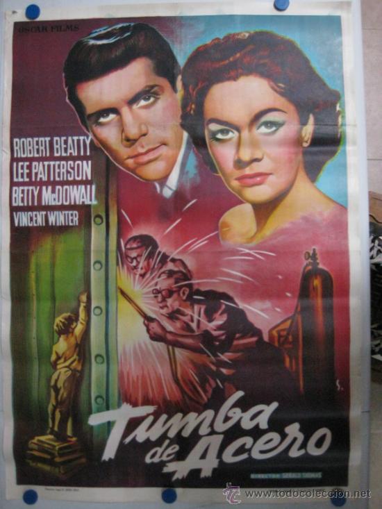 TUMBA DE ACERO - ROBERT BEATTY, LEE PATTERSON - LITOGRAFIA - AÑO 1959 - SOLIGO (Cine - Posters y Carteles - Bélicas)