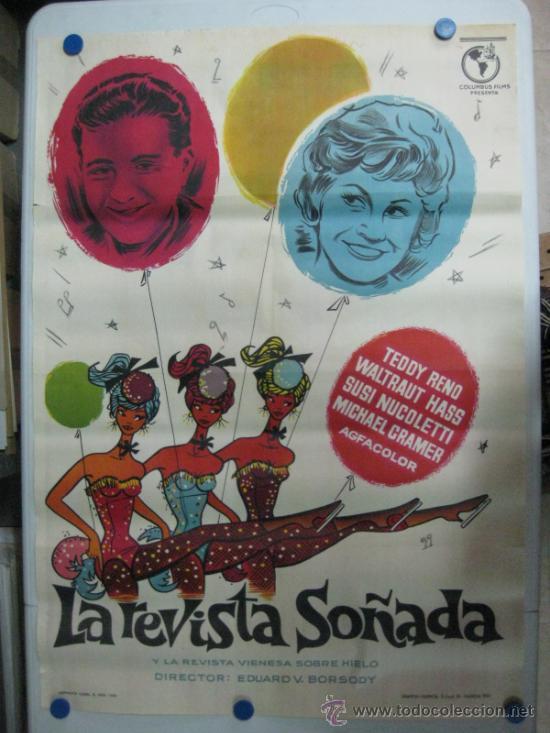 LA REVISTA SOÑADA - TEDDY RENO, WALTRAUT HASS, SUSI NUCOLETTI - LITOGRAFIA - AÑO 1962 (Cine - Posters y Carteles - Musicales)