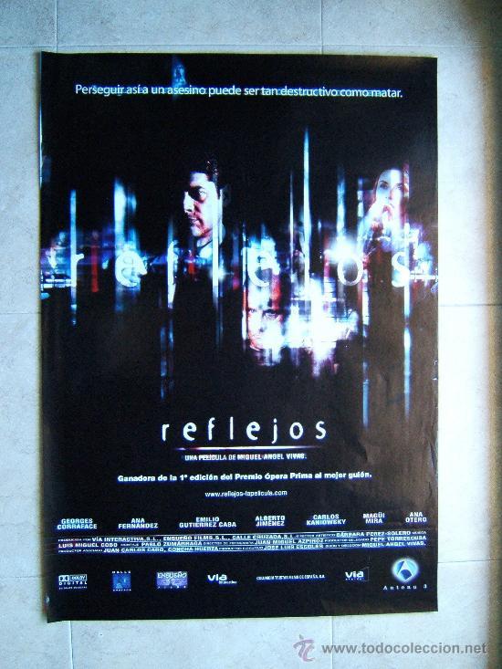 REFLEJOS-MIGUEL ANGEL VIVAS-GEORGES CORRAFACE-ANA FERNANDEZ-POSTER SIN DOBLECES 96X68CM-2001-ESTRENO (Cine - Posters y Carteles - Suspense)