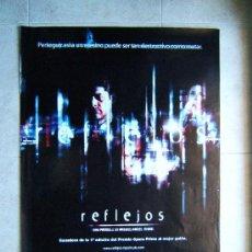 Cine: REFLEJOS-MIGUEL ANGEL VIVAS-GEORGES CORRAFACE-ANA FERNANDEZ-POSTER SIN DOBLECES 96X68CM-2001-ESTRENO. Lote 37046629