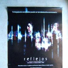 Cine: REFLEJOS-MIGUEL ANGEL VIVAS-GEORGES CORRAFACE-ANA FERNANDEZ-POSTER SIN DOBLECES-96X68CM-2001-ESTRENO. Lote 37046713