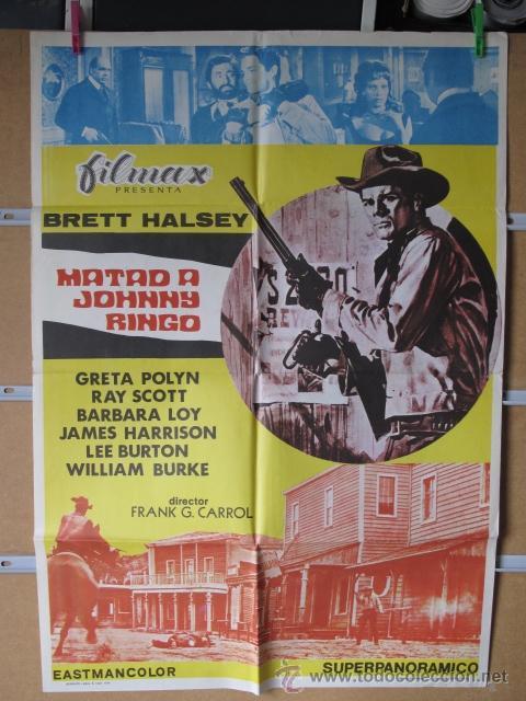 MATAD A JOHNNY RINGO (Cine - Posters y Carteles - Westerns)
