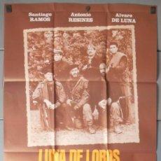 Cine: LUNA DE LOBOS,ANTONIO RESINES CARTEL DE CINE ORIGINAL 70X100 APROX (7473). Lote 37153129