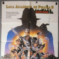 Cine: LOCA ACADEMIA DE POLICIA 6, CARTEL DE CINE ORIGINAL 70X100 APROX (7677). Lote 37246825