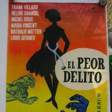 Cine: CARTEL DE LA PELÍCULA EL PEOR DELITO, CON FRANK VILLARD, HELENE CHANCEL, MICHEL ROUX ENTRE OTROS.. Lote 37433562