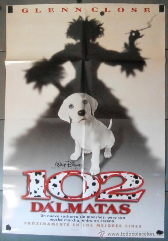 102 DÁLMATAS, CARTEL DE CINE ORIGINAL 70X100 APROX (11080) (Cine - Posters y Carteles - Infantil)