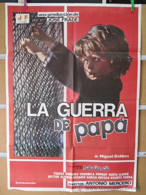 LA GUERRA DE PAPA (Cine - Posters y Carteles - Comedia)