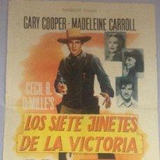 Cine: LOS SIETE JINETES DE LA VICTORIA - POR CECIL B.DEMILLE CON GARY COPPER EN EL AÑO1940 - CARTEL CINE. Lote 37752089