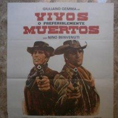 Cine: VIVOS O PREFERIBLEMENTE MUERTOS. GIULIANO GEMMA, NINO BENVENUTI. AÑO 1981.. Lote 37855321