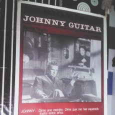 Cinema: CARTEL DE JOHNNY GUITAR- REESTRENO NICHOLAS RAY, JOAN CRAWFORD, STERLING HAYDEN.. Lote 37924136