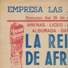Cine: EMPRESA LAS ARENAS.CARTEL(35X49) 26 ENERO-1 FEB. 1953. LA REINA DE AFRICA,ALGO -. Lote 38750336