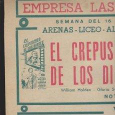 Cine: EMPRESA LAS ARENAS.CARTEL(35X49) 16 AL 22 FEBRERO 1953. EL CREPÚSCULO DE LOS DIO-. Lote 38750418