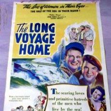 Cine: THE LONG VOYAGE HOME POSTER ORIGINAL AMERICANO 1940 JOHN WAYNE HOMBRES INTRÉPIDOS. Lote 39161033