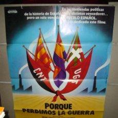 Cine: PORQUE PERDIMOS LA GUERRA GUERRA CIVIL ESPAÑOLA POSTER ORIGINAL 70X100 (151) . Lote 39240878