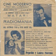 Cine: CINE MODERNO - EL PRAT DE LLOBREGAT - 1949 - RADIOMANIA - MATARI - CONCHITA PIQUER. Lote 39672165