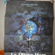 Cine: POSTER ORIGNAL LA ULTIMA HORA LEONARDO DICAPRIO LEILA NADIA CONNERS 2007 WARNER BROS DOBLE LADO. Lote 39923721