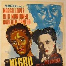 Cine: CARTEL DE RENAU. 'NEGRO ES MI COLOR.'.1951.69 X 93 CM.(MÉJICO). MARGA LOPEZ Y RITA MONTANER. Lote 39928813