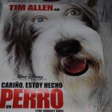 Cine: CARTEL DE CINE ORIGINAL CARIÑO, ESTOY HECHO UN PERRO, TIM ALLEN, NUEVO, 70 POR 100CM. Lote 40080865
