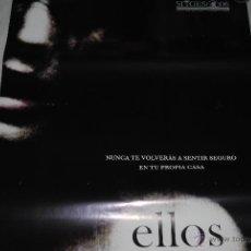 Cine: CARTEL DE CINE ORIGINAL ELLOS, NUEVO, 70 POR 100CM. Lote 40081589