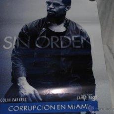 Cine: CARTEL DE CINE ORIGINAL SIN ORDEN, CORRUPCIÓN EN MIAMI, NUEVO, 70 POR 100CM. Lote 89563040
